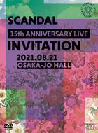 SCANDAL 15th ANNIVERSARY LIVE 『INVITATION』 at OSAKA-JO HALL (First Press Limited Edition)(Japan Version)