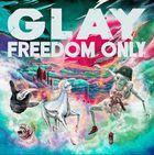 FREEDOM ONLY (ALBUM+DVD) (Japan Version)