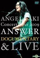 Angela Aki Concert Tour 2009 'Answer' Documentary & Live (Hong Kong Version)