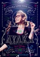 Ayaka LIVE TOUR 2013 Fortune Cookie -Nani Ga Derukana!?- at Nippon Budokan (Japan Version)