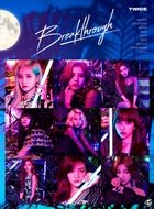 Breakthrough [Type B] (SINGLE+DVD) (First Press Limited Edition) (Japan Version)