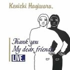 Thank You My Dear Friends Live (First Press Limited Edition) (Japan Version)