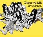 Dress to kill (Normal Edition)(Japan Version)