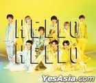 HELLO HELLO [Type B] (SINGLE+DVD) (First Press Limited Edition) (Taiwan Version)