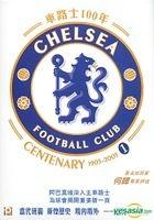 Chelsea Centenary 1905-2005 (Part 1) (Hong Kong Version)