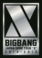 BIGBANG JAPAN DOME TOUR 2014-2015 'X' [2BLU-RAY+2CD +PHOTOBOOK] (First Press Limited Edition)(Japan Version)