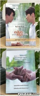 TharnType's Story - After That Novel (Thailand Version)