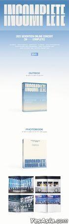 Seventeen 2021 Online Concert IN-COMPLETE (DVD) (3-Disc + Photobook + VCR Photobook + Photo Card + Unit Polaroid + Mini Poster + Photo Ticket) (Korea Version)
